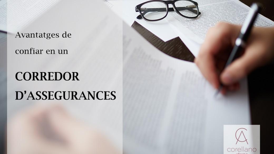 Vols la millor assegurança? Confia en el teu corredor d'assegurances